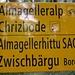Cool - sogar die Wanderbeschilderung ist auf Wallischerdiitsch....<br /><br />Hittu = Hütte :-)<br />Bärgu = Berg :-))