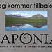 Und weil ich Laponia 41 bin, sind es diesmal genau 41 Fotos.