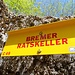 "Die Namen hier muten seltsam an. Ein Bunker trägt den Namen ""Bremer Ratskeller""."