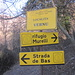 Itinerario ben segnalato: proseguirò a destra.