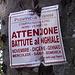 <b>Un cartello rende attenti sulle possibili battute al cinghiale da novembre a gennaio nei giorni di mercoledì, sabato e domenica. </b>