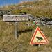 Strana segnaletica sul sentiero...quali bestie incontreremo mai?!